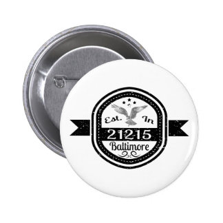 Established In 21215 Baltimore Pinback Button
