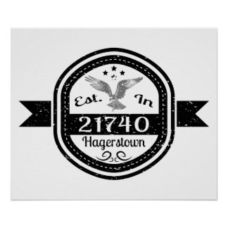 Established In 21740 Hagerstown Poster