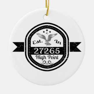 Established In 27265 High Point Ceramic Ornament