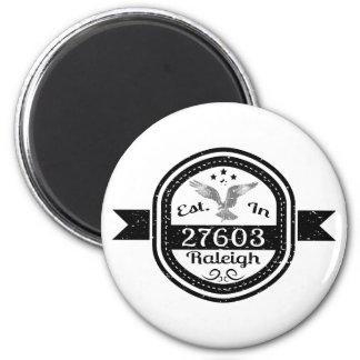 Established In 27603 Raleigh Magnet