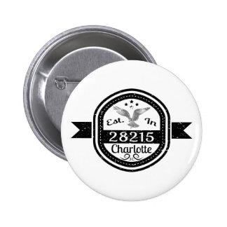 Established In 28215 Charlotte Pinback Button