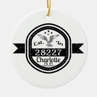 Established In 28227 Charlotte Ceramic Ornament