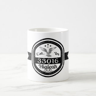 Established In 33016 Hialeah Coffee Mug
