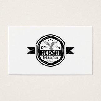Established In 34953 Port Saint Lucie Business Card