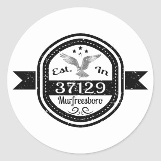 Established In 37129 Murfreesboro Classic Round Sticker