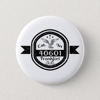 Established In 40601 Frankfort Button