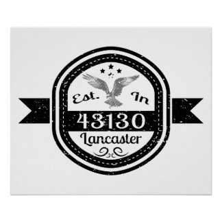 Established In 43130 Lancaster Poster