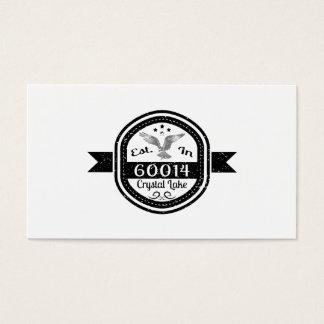 Established In 60014 Crystal Lake Business Card