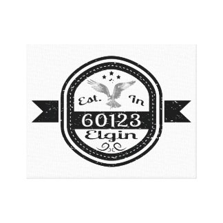 Established In 60123 Elgin Canvas Print