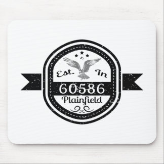 Established In 60586 Plainfield Mouse Pad