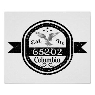 Established In 65202 Columbia Poster