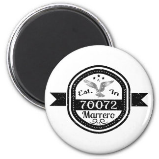 Established In 70072 Marrero Magnet
