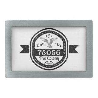 Established In 75056 The Colony Belt Buckle