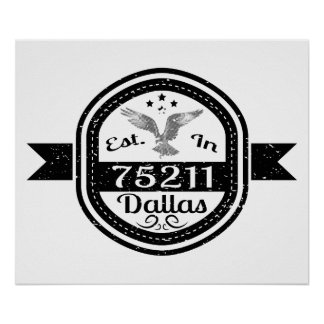 Established In 75211 Dallas Poster