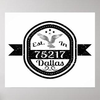 Established In 75217 Dallas Poster