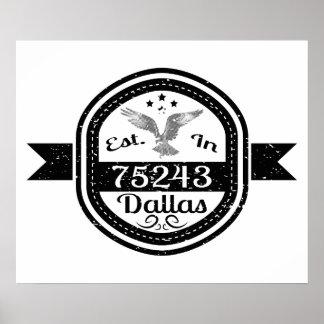 Established In 75243 Dallas Poster