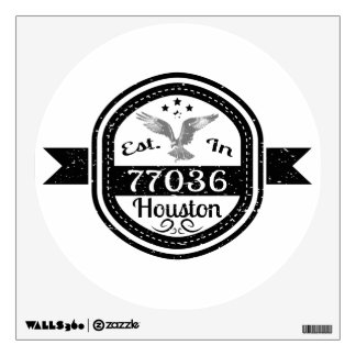 Established In 77036 Houston Wall Sticker
