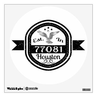 Established In 77081 Houston Wall Sticker
