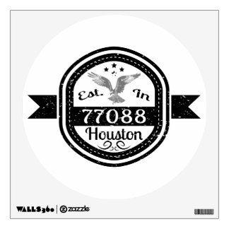 Established In 77088 Houston Wall Sticker