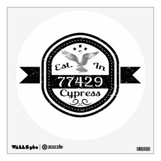 Established In 77429 Cypress Wall Sticker