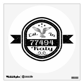 Established In 77494 Katy Wall Sticker
