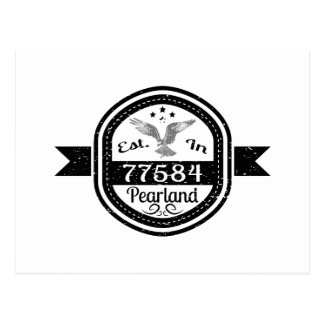 Established In 77584 Pearland Postcard
