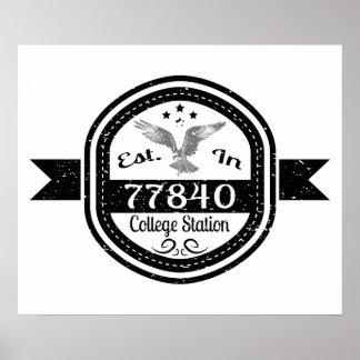 Established In 77840 College Station Poster