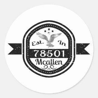 Established In 78501 Mcallen Classic Round Sticker