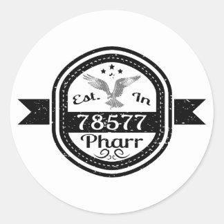 Established In 78577 Pharr Classic Round Sticker