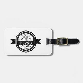 Established In 78753 Austin Luggage Tag
