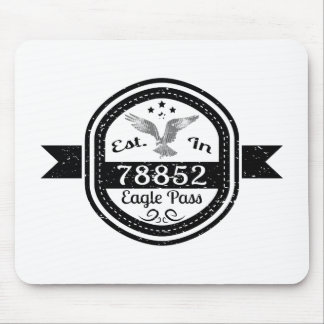 Established In 78852 Eagle Pass Mouse Pad