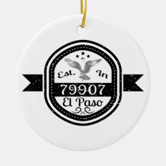 Established In 79907 El Paso Ceramic Ornament