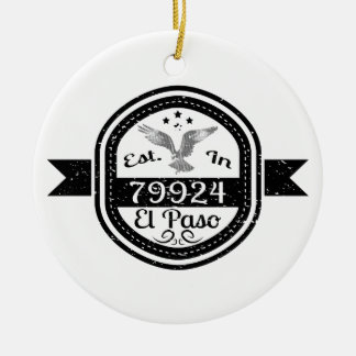 Established In 79924 El Paso Ceramic Ornament