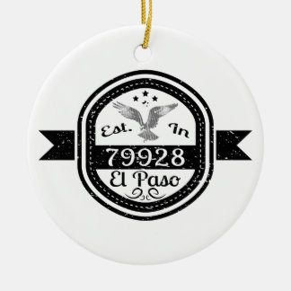 Established In 79928 El Paso Ceramic Ornament