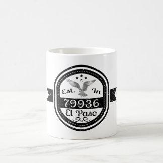 Established In 79936 El Paso Coffee Mug