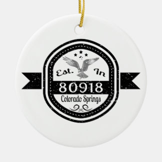 Established In 80918 Colorado Springs Ceramic Ornament