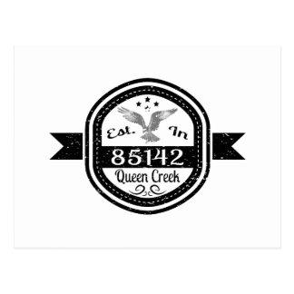 Established In 85142 Queen Creek Postcard