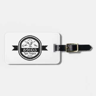Established In 89103 Las Vegas Luggage Tag