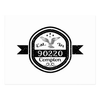Established In 90220 Compton Postcard