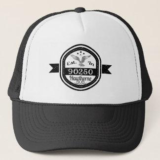 Established In 90250 Hawthorne Trucker Hat