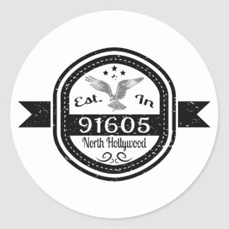 Established In 91605 North Hollywood Classic Round Sticker