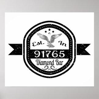 Established In 91765 Diamond Bar Poster