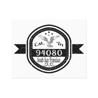 Established In 94080 South San Francisco Canvas Print