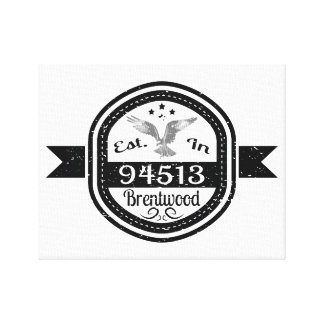 Established In 94513 Brentwood Canvas Print