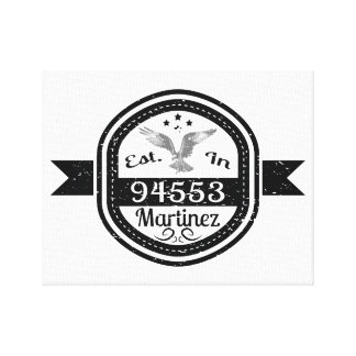 Established In 94553 Martinez Canvas Print