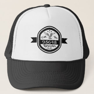 Established In 95648 Lincoln Trucker Hat