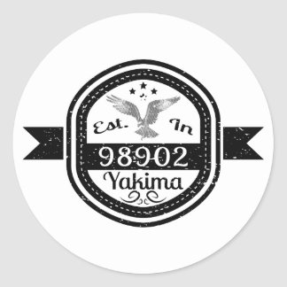 Established In 98902 Yakima Classic Round Sticker