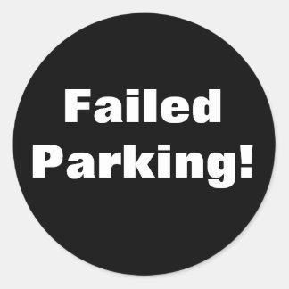 ¡Estacionamiento fallado! Pegatina