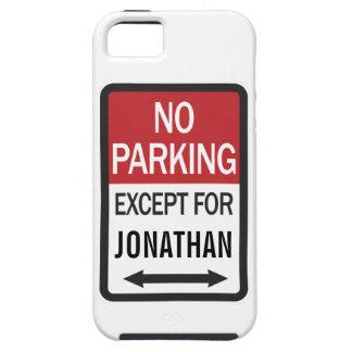 Estacionamiento prohibido a excepción de funda para iPhone SE/5/5s