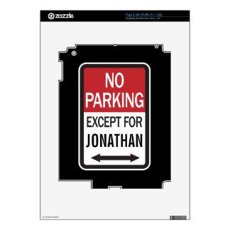 Estacionamiento prohibido a excepción de iPad 2 calcomanía